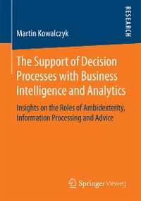 Cover The Support of Decision Processes with Business Intelligence and Analytics