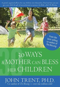 Cover 30 Ways a Mother Can Bless Her Children