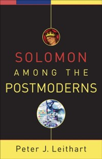 Cover Solomon among the Postmoderns