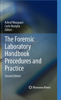 Cover The Forensic Laboratory Handbook Procedures and Practice