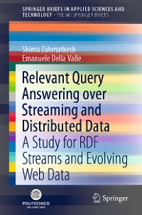 Cover Relevant Query Answering over Streaming and Distributed Data