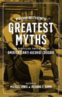 Cover Prohibition's Greatest Myths