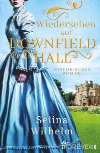 Cover Wiedersehen auf Downfield Hall