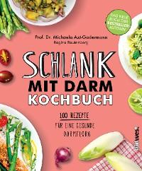 Cover Schlank mit Darm Kochbuch