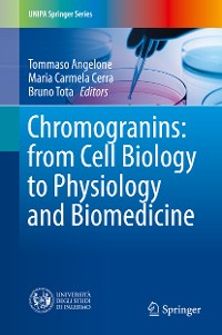 Cover Chromogranins: from Cell Biology to Physiology and Biomedicine
