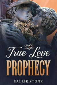 Cover The True Love Prophecy