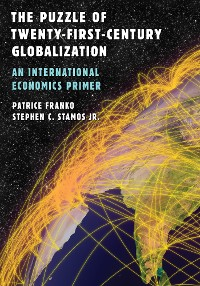 Cover The Puzzle of Twenty-First-Century Globalization