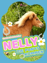 Cover Nelly - Die Ponys kommen - Band 2