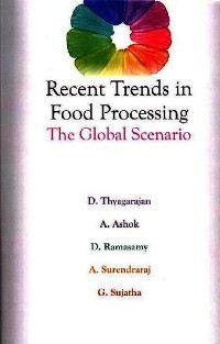 Cover Recent Trends in Food Processing - The Global Scenario