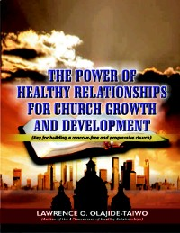 Cover The Power of Healthy Relationships for Church Growth and Development
