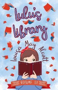 Cover Lulu's Library, Volume III