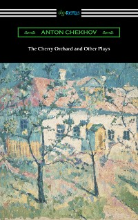 Cover The Cherry Orchard and Other Plays