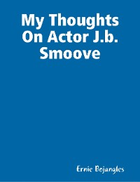 Cover My Thoughts On Actor J.b. Smoove