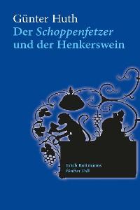 Cover Der Schoppenfetzer und der Henkerswein