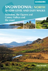 Cover Snowdonia: 30 Low-level and easy walks - North