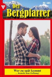 Cover Der Bergpfarrer (ab 375) 485 – Heimatroman