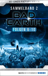 Cover Bad Earth Sammelband 2 - Science-Fiction-Serie