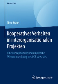 Cover Kooperatives Verhalten in interorganisationalen Projekten