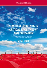 Cover New Developments in Critical Race Theory and Education