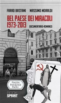 Cover Bel paese dei miracoli 1973-2013