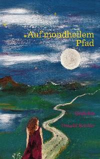 Cover Auf mondhellem Pfad