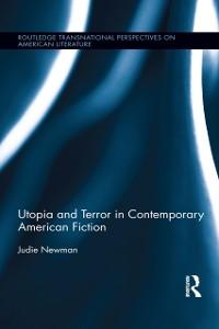 Cover Utopia and Terror in Contemporary American Fiction