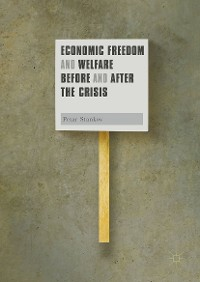 Cover Economic Freedom and Welfare Before and After the Crisis