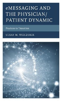 Cover eMessaging and the Physician/Patient Dynamic