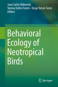 Cover Behavioral Ecology of Neotropical Birds