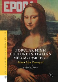 Cover Popular High Culture in Italian Media, 1950–1970