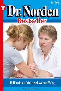 Cover Dr. Norden Bestseller 296 – Arztroman
