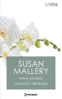 Cover Amor perdido - La pasión del jeque