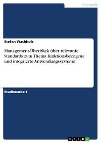 Cover Management-Überblick über relevante Standards zum Thema funktionsbezogene und integrierte Anwendungssysteme