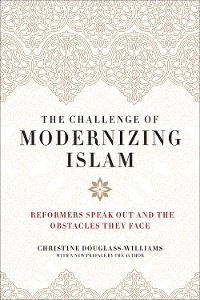 Cover The Challenge of Modernizing Islam