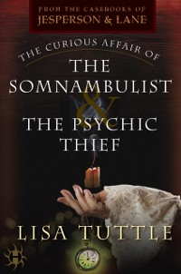 Cover Curious Affair of the Somnambulist & the Psychic Thief