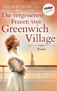 Cover Die vergessenen Frauen von Greenwich Village