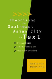 Cover Theorizing the Southeast Asian City as Text