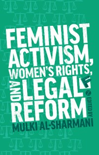 Cover Feminist Activism, Women's Rights, and Legal Reform