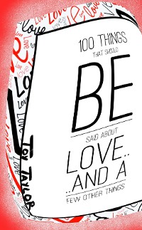 Cover 100 Things That Should Be Said about Love