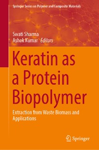 Cover Keratin as a Protein Biopolymer