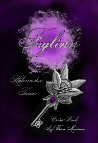 Cover Faylinn - Hüterin der Türen (Band 1) - Auf Weave Mansion