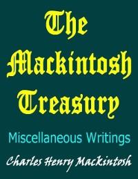 Cover Mackintosh Treasury: Miscellaneous Writings