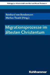 Cover Migrationsprozesse im ältesten Christentum