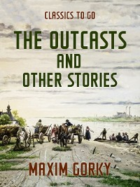 Cover The Outcasts and Other Stories