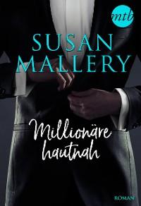 Cover Millionäre hautnah - 3-teilige Serie