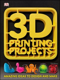 Cover 3D Printing Projects