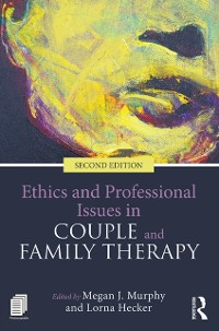 Cover Ethics and Professional Issues in Couple and Family Therapy