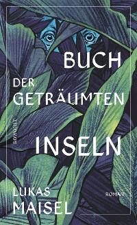 Cover Buch der geträumten Inseln