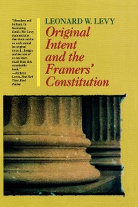Cover Original Intent and the Framers' Constitution