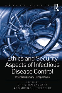 Cover Ethics and Security Aspects of Infectious Disease Control